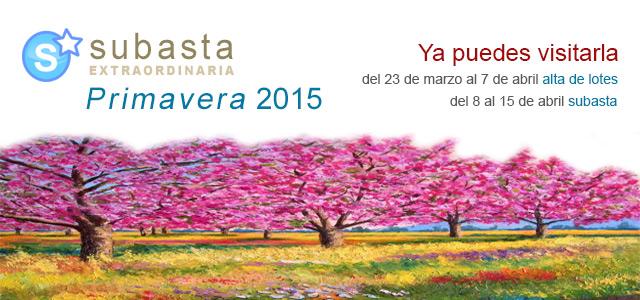 Subasta Extraordinaria Primavera 2015