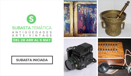 Subasta Temática Antigüedades, Arte y Vintage 2016